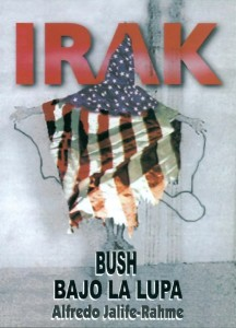 Libro: IRAK Bush Bajo La Lupa (descarga disponible; año 2005)